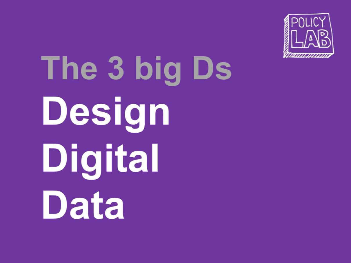 미래 정책 개발의 3D. Design. Data. Digital.